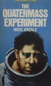 The Quatermass Experiment by Nigel Kneale