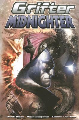 Grifter/Midnighter by Chuck Dixon, Ryan Benjamin, Saleem Crawford