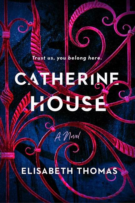 Catherine House by Elisabeth Thomas