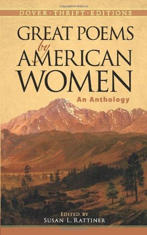 Great Poems by American Women: An Anthology by Marianne Moore, Susan L. Rattiner