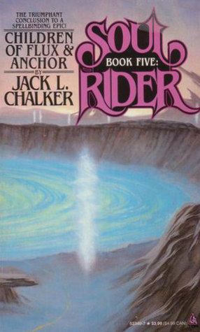 Children of Flux and Anchor by Jack L. Chalker