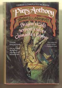 The Adventures of Kelvin of Rud:Across the Frames:Dragon's Gold, Serpent's Silver & Chimaera's Copper by Piers Anthony, Robert E. Margroff