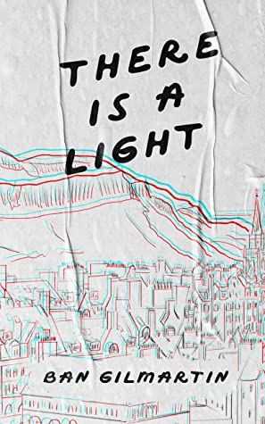 There Is A Light by Ban Gilmartin