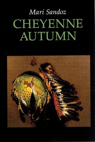 Cheyenne Autumn by Mari Sandoz