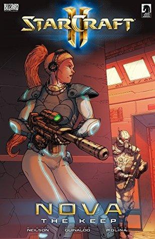 Starcraft: Nova—The Keep by Andres Guinaldo, Sandra Molina, Micky Neilson