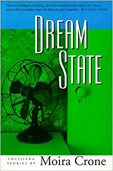 Dream State by Moira Crone