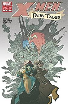 X-Men: Fairy Tales #4 by C.B. Cebulski