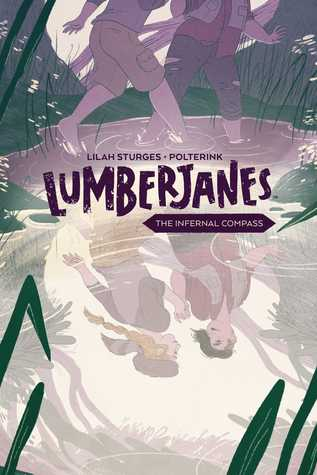 Lumberjanes: The Infernal Compass by Lilah Sturges