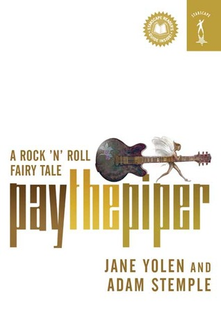 Pay the Piper by Jane Yolen, Adam Stemple