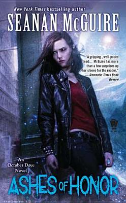 Ashes of Honor by Seanan McGuire