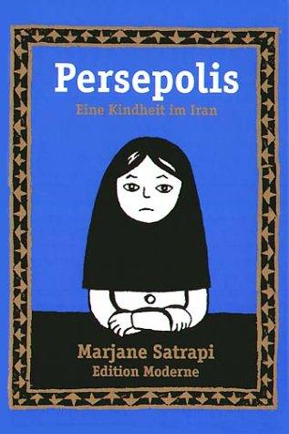 Persepolis 1: Eine Kindheit im Iran by Marjane Satrapi