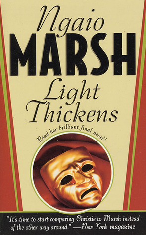 Light Thickens by Ngaio Marsh