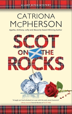 Scot on the Rocks by Catriona McPherson