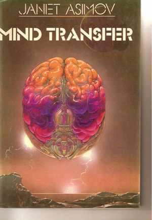 Mind Transfer by Janet Asimov
