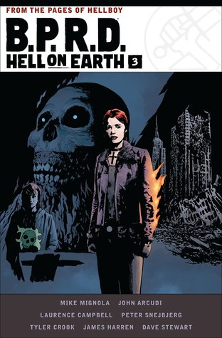 B.P.R.D. Hell on Earth Volume 3 by Mike Mignola, Peter Snejbjerg, Tyler Crook, Dave Stewart, John Arcudi, Laurence Campbell, James Harren