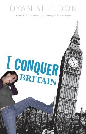 I Conquer Britain by Dyan Sheldon