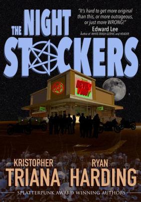 The Night Stockers by Ryan Harding, Kristopher Triana
