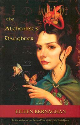 The Alchemist's Daughter by Eileen Kernaghan