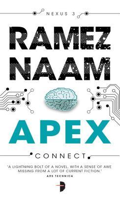 Apex: Nexus Trilogy Book 3 by Ramez Naam