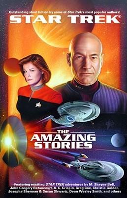 The Amazing Stories (Star Trek) by John J. Ordover