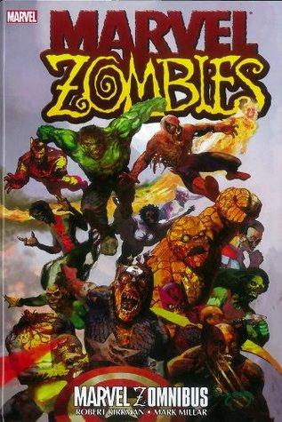 Marvel Zombies Zomnibus by Roberto Di Salvo, Karl Kesel, Sean Phillips, Greg Land, Adam DeKraker, Mitch Breitweiser, Robert Kirkman, Mark Millar