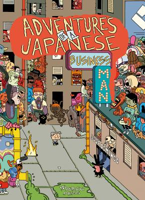 Adventures of a Japanese Businessman [graphic Novel] by