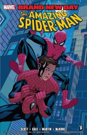 Amazing Spider-Man: Brand New Day, Vol. 3 by Dan Slott, Mike McKone, Bob Gale, Marcos Martín