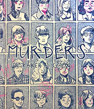 Murders by Nicole Goux, Dave Baker