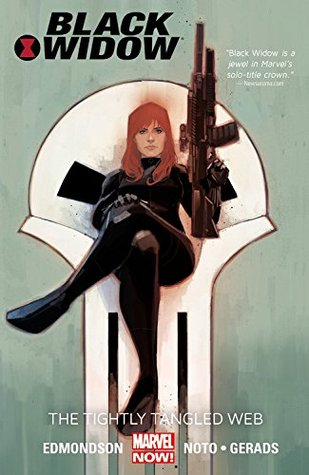 Black Widow, Volume 2: The Tightly Tangled Web by Nathan Edmondson, Mitch Gerads, Clayton Cowles, Phil Noto
