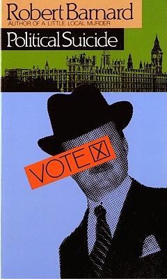Political Suicide by Robert Barnard