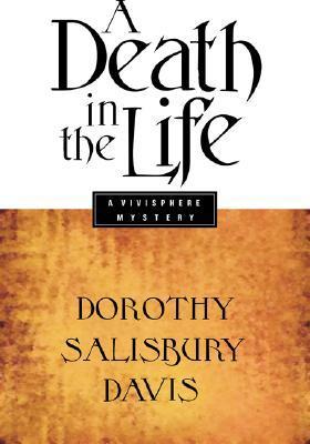 A Death in the Life by Dorothy Salisbury Davis