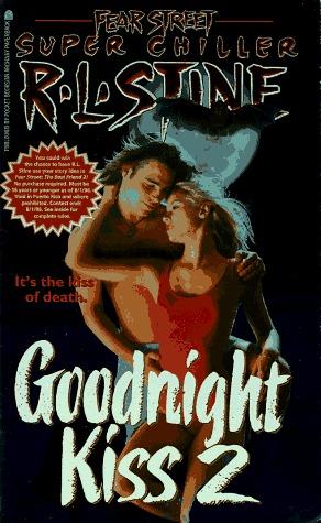 Goodnight Kiss 2 by R.L. Stine