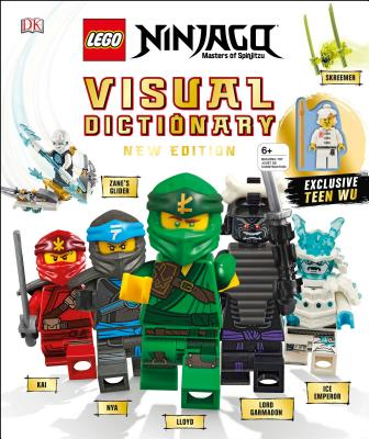 Lego Ninjago Visual Dictionary, New Edition: With Exclusive Teen Wu Minifigure [With Toy] by Hannah Dolan, Arie Kaplan