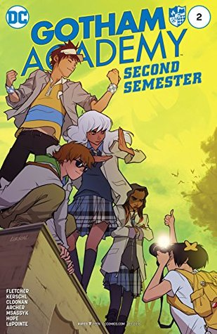 Gotham Academy: Second Semester #2 by Sandra Hope, Serge LaPointe, Karl Kerschl, Brenden Fletcher, MSASSYK, Becky Cloonan, Adam Archer