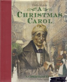 A Christmas Carol / A Christmas Tree by Charles Dickens