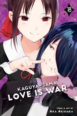 Kaguya-Sama: Love Is War, Vol. 18 by Aka Akasaka