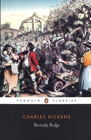 Barnaby Rudge by John Bowen, Hablot Knight Browne, Charles Dickens