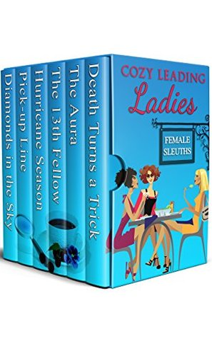 Cozy Leading Ladies by Michaela Thompson, Julie Smith, M.A. Harper, Carrie Bedford, Tracy Whiting, Patty Friedmann