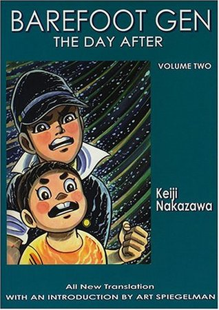 Barefoot Gen, Volume Two: The Day After by Project Gen, Keiji Nakazawa, Art Spiegelman