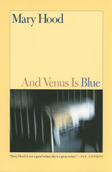 And Venus Is Blue by Mary Hood
