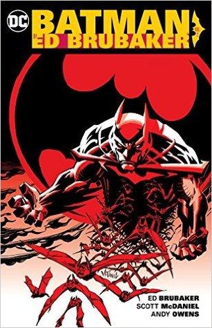 Batman by Ed Brubaker Vol. 2 by Ed Brubaker, Scott McDaniel