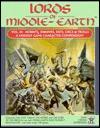 Lords of Middle-Earth Vol 3: Hobbits, Dwarves, Ents, Orcs & Trolls by John D. Ruemmler, Elizabeth Danforth, Peter C. Fenlon Jr., Jessica M. Ney, Terry K. Amthor, Angus McBride