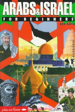 Arabs & Israel for Beginners by Ron David