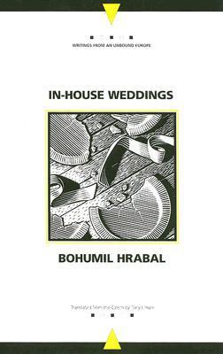 In-House Weddings by Tony Liman, Bohumil Hrabal