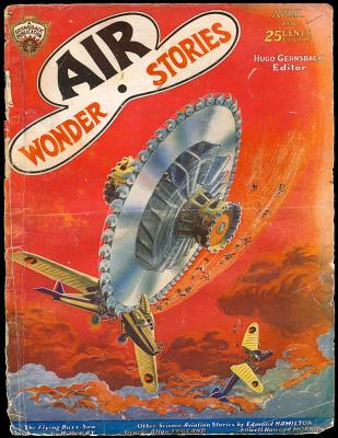 Air Wonder Stories, April 1930 by Edmond Hamilton