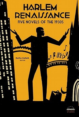 Harlem Renaissance: Four Novels of the 1930s: Not Without Laughter / Black No More / The Conjure-Man Dies / Black Thunder by George Schuyler, Langston Hughes, Rafia Zafar, Rudolph Fisher, Arna Bontemps