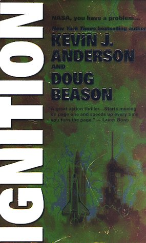 Ignition by Doug Beason, Kevin J. Anderson