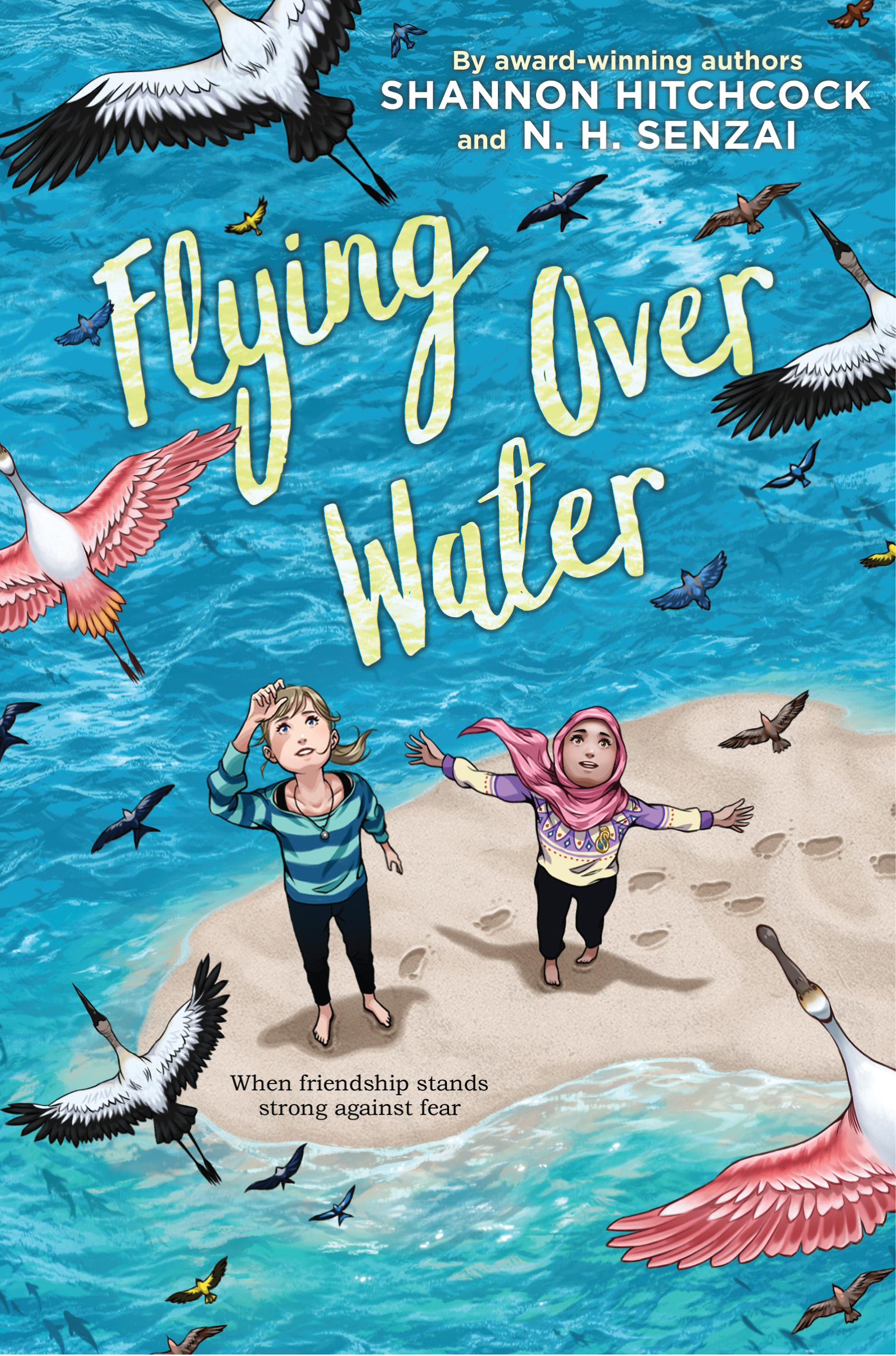 Flying Over Water by N.H. Senzai, Shannon Hitchcock