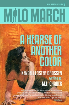 Milo March #8: A Hearse of Another Color by Kendell Foster Crossen, M. E. Chaber