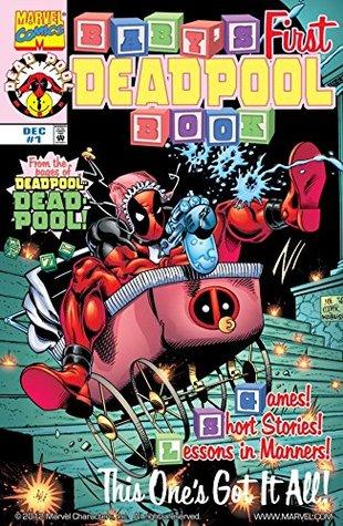 Baby's First Deadpool Book #1 by Various, Petey Woods, Tommy Velazquez, Joe Kelly, Waldy Wong, Joe Cooper